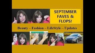 September FAVES & FLOPS!   Beauty * Fashion *  Lifestyle