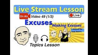 Mark Kulek Live Stream - Excuses | 49 |  English for Communication - ESL