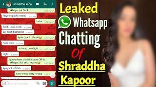 Leaked WhatsApp chatting of Shraddha kapoor