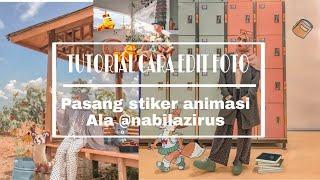 PASANG STIKER ANIMASI ALA SELEBGRAM @NABILAZIRUS | versi android