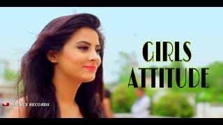 ????Desi desi na bolya kar chori re replace   whatsapp????girls attitude status video   ak mix recor