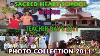 Sacred Heart School, Yairipok photo collection 2011