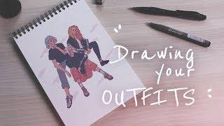 Drawing YOUR Outfits - Samuel Dhante