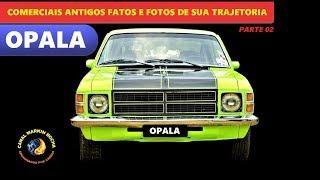 OPALA: Comerciais Antigos Fatos e Fotos de Sua Trajetória #2