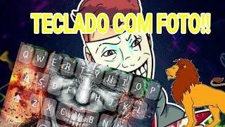COMO COLOCAR FOTO NO TECLADO PELO ANDROID!!