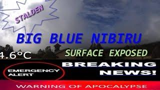 "PLANET X TODAY, BREAKING UPDATE ' STALDEN "" NIBIRU IN BLUE"