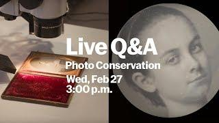LIVE Q&A with MoMA Photo Conservation - 2/27 @3pm - Send us your questions!