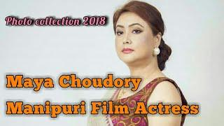 (Maya Choudory) Manipur Film Actress|| Photo collection 2018