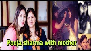 Pooja Sharma with Mother // Some Photo Collection // Pooja Sharma