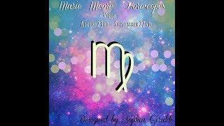 MARIE MOORE VIRGO SEPTEMBER 03.2018 WEEKLY HOROSCOPE