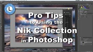 Pro Tips to Using the Nik Collection in Photoshop - Bitesize Nik Tutorials