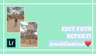 Tutorial Edit Foto Seperti @nabilazirus! | Tutorial Lightroom! | by Ahmad Faisal