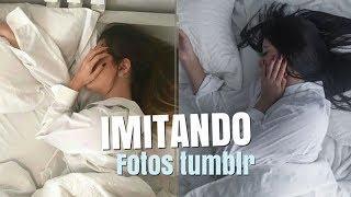 IMITANDO FOTOS TUMBLR EM CASA