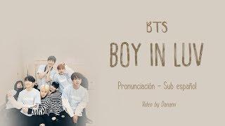 BTS - Boy In Luv [Pronunciación Correcta + Sub Español + Hangul ♡] HD