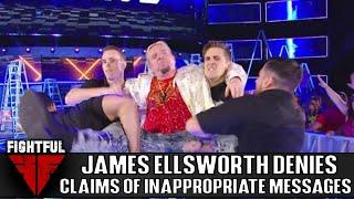 James Ellsworth Denies The Allegations That He Sent Nude Photos To Underage Girl