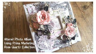 #PrimaDTCall - Photo Album... Using Prima Marketing Rose Quartz Collection