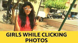 SUKRITI | TYPES OF GIRLS DURING PHOTOS