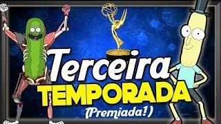 RICK AND MORTY | TERCEIRA TEMPORADA PREMIADA! Emmys!