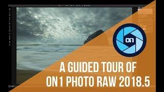 A Guided Tour of ON1 Photo RAW 2018.5