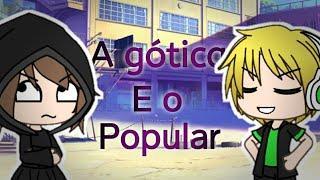 A gótica e o popular Ep11 (Gacha Verse)