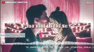 World Best Romantic Whatsapp Status 2019 | Romantic Boys-Girls Whatsapp Status | Abdullah Creation