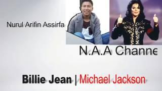 Michael Jackson Billie Jean (Official Video YouTube) Lirik Indonesian By NAA