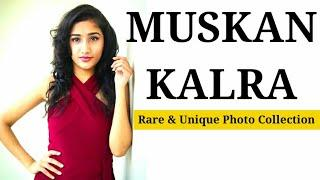 Muskan Kalra || Unique Photo Collection From Facebook || Today's Courage
