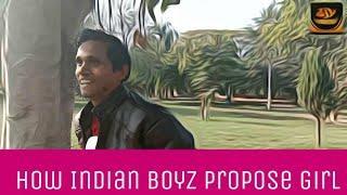 how Indian boys propose girl।। Jay ki jigyasa ..Jay veer singh