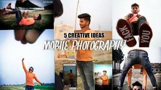 JB - 5 Creative Mobile Photography Tips And Tricks With Creative Ideas Step by Step In Hindi 2019