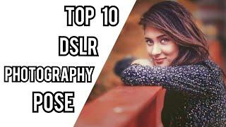 Top 10 DSLR Photography Pose for Profile Picture | Best DP for Girls | Afrin Sadia