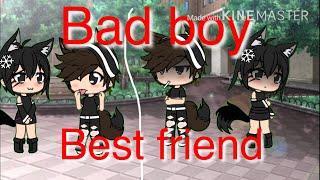 My bad boy best friend / gacha life short film /