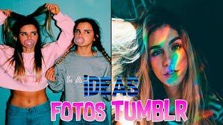 Cómo Tomarse Fotos Tumblr - Photo Ideas for Girls