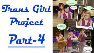 Trans Girl Project part 4 | Boy into Girl