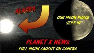 "Planet X  NEWS UPDATE' ''' FULL MOON CAUGHT ON CAMERA"" NIBIRU"