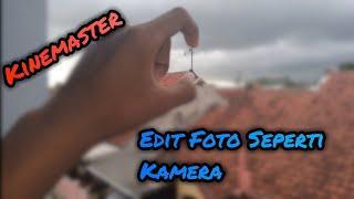 Cara Edit Foto Fokus Blur Seperti Menggunakan Kamera | Kinemaster Tutorial #1