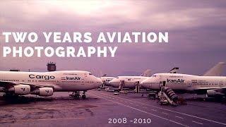 Twho Years Aviation Photography 08-10 دو سال عکاسی هوانوردی