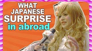 CULTURE SHOCK Japanese girls and boys get when traveling abroad