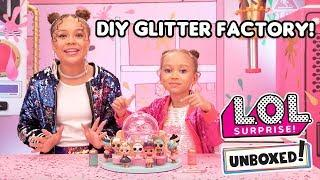 Unboxed! |  LOL Surprise | DIY Glitter Factory: Glitter is Life | Season 4 Episode 1