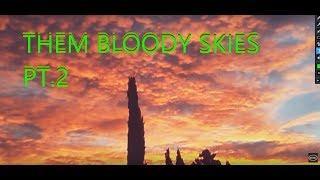 THEM BLOODY SKIES PT2 ???? nIBIRU nEMESIS pLANET X