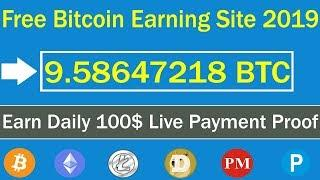 Earn Free Bitcoin New Free Mining Site 2019 | Earn Daily 100$ Live Payment Proof