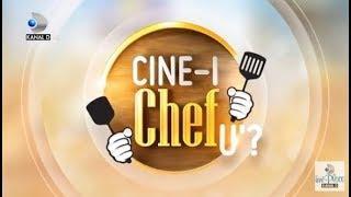 CINE-I CHEFU'? (18.06.2018) - Editia 1, COMPLET HD
