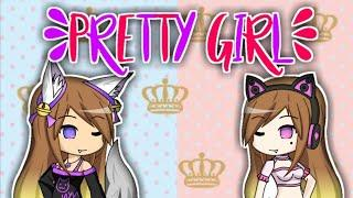 *MEME* Pretty girl - gacha studio| P&K Studio