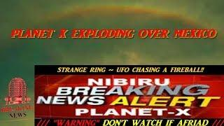BREAKING PLANET X SIGHTINGS, UFO CHASING FIREBALL ' no seriously..