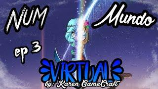 Num Mundo Virtual #3 (Série Gacha Studio) //Karen GameCraft