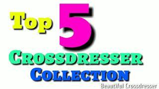 Top 5 Beautiful Indian crossdresser || Boy to girl transformation for ||