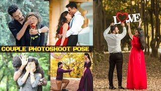 Couple Photoshoot Poses 2019, How to Photoshoot with girl, Valentine's Day Photoshoot poses 2019,