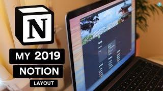 My 2019 Notion Layout: Tour