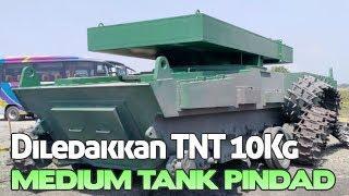 Medium Tank Pindad Diledakan 10 Kilo TNT Masih Utuh