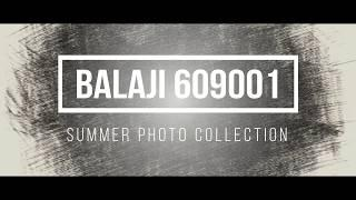 My photo collection in this summer vacation - feat Balaji
