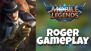 ROGER GAMEPLAY - MOBILE LEGENDS